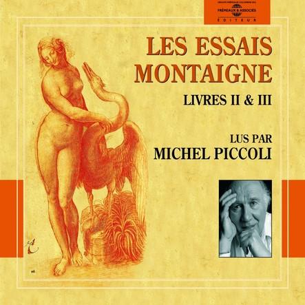 Les Essais, Livres II & III