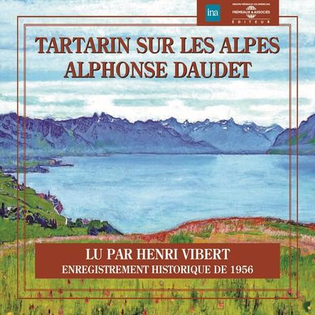 Tartarin sur les Alpes : Enregistrement historique de 1956