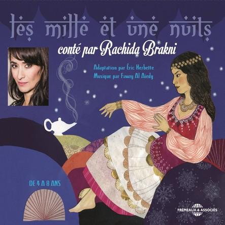 Les mille et une nuits, conté par Rachida Brakni : De 4 à 8 ans