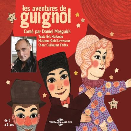 Les aventures de Guignol : Contées par Daniel Mesguich