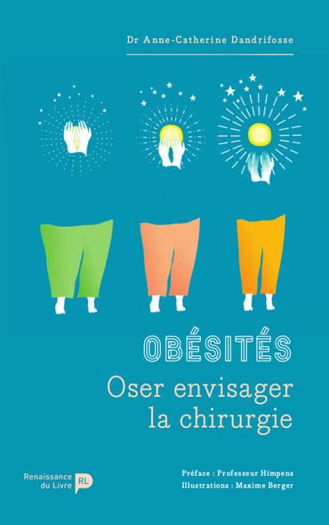 Obésités : Oser envisager la chirurgie