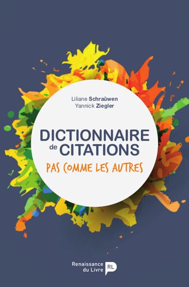 Dictionnaire de citations : Pas comme les autres