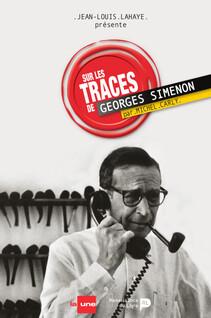Sur les traces de Georges Simenon | Lahaye, Jean-Louis