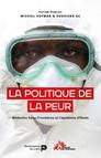 La Politique de la peur : MSF et l'épidémie d'Ebola en Afrique de l'Ouest