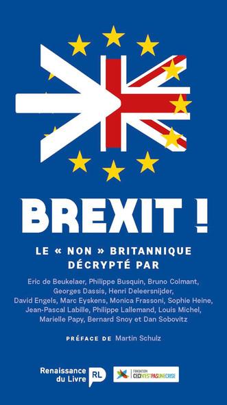 """Brexit : Le """"Non"""" britannique décrypté"""