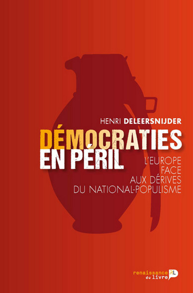 Démocraties en péril : L'Europe face aux dérives du national-populisme