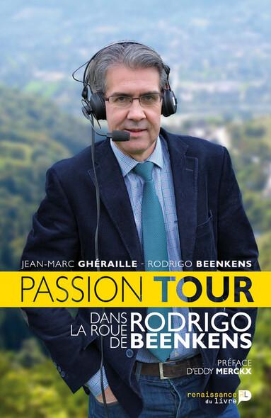 Passion Tour : Dans la roue de Rodrigo Beenkens