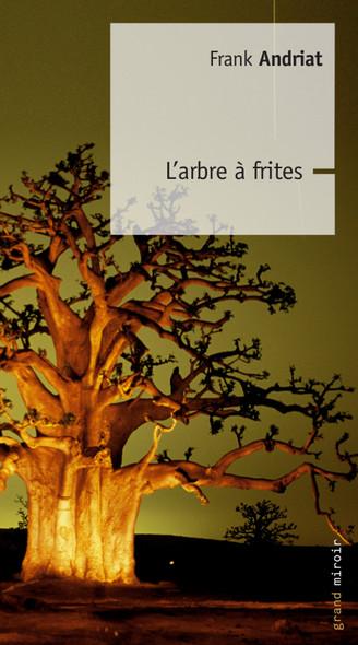 L'Arbre à Frites