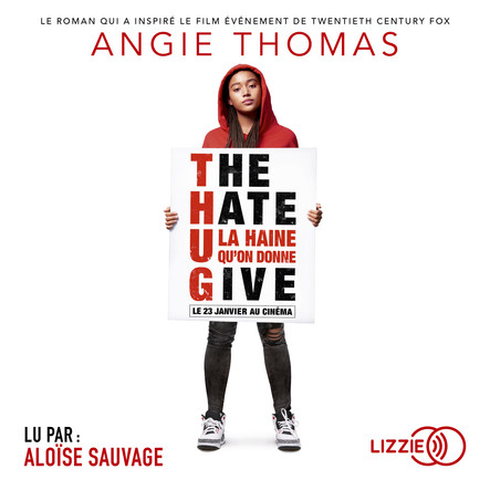 The Hate U Give (version française) : La Haine qu'on donne
