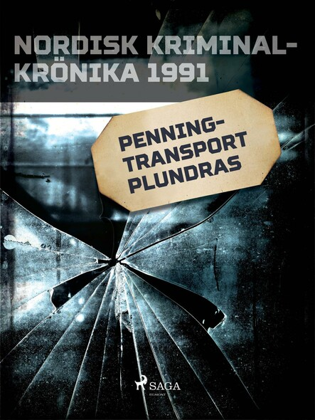Penningtransport plundras