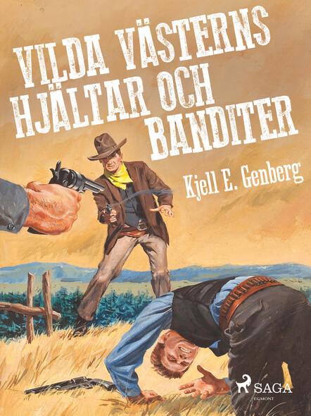 Vilda västerns hjältar och banditer