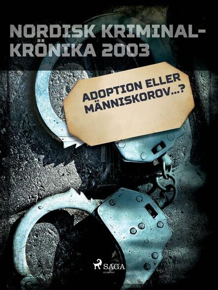Adoption eller människorov...?