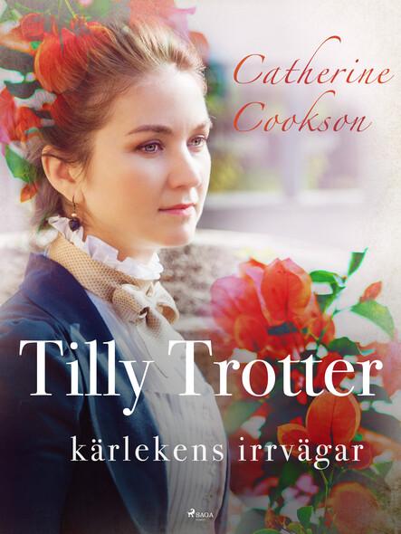 Tilly Trotter: kärlekens irrvägar