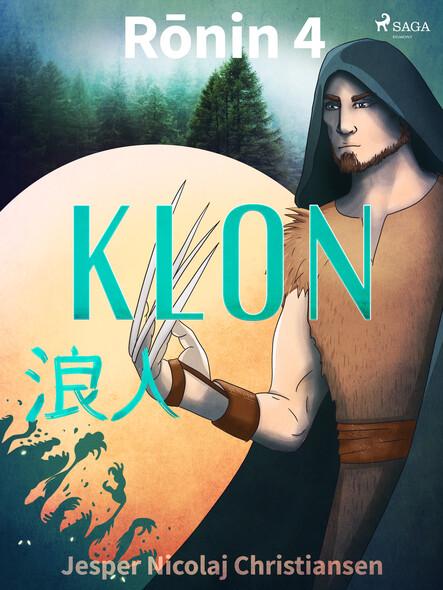 Rōnin 4 - Klon