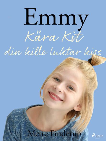 Emmy 8 - Kära Kit, din kille luktar kiss