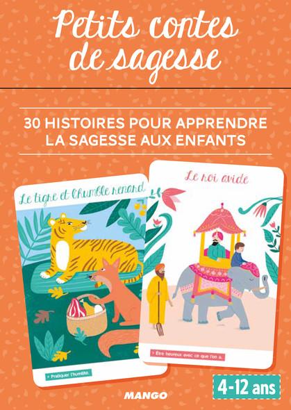 Petits contes de sagesse : 30 histoires pour apprendre la sagesse aux enfants