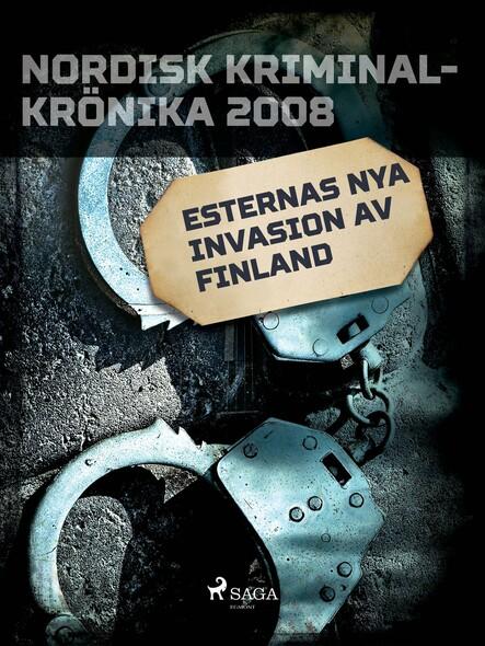 Esternas nya invasion av Finland