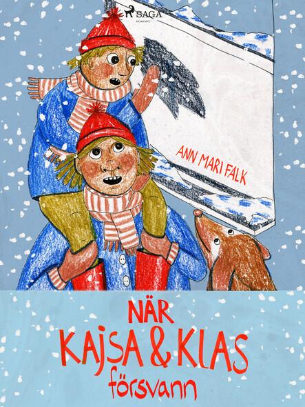 När Kajsa och Klas försvann