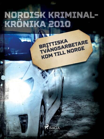 Brittiska tvångsarbetare kom till Norge