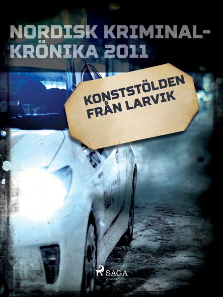 Konststölden från Larvik