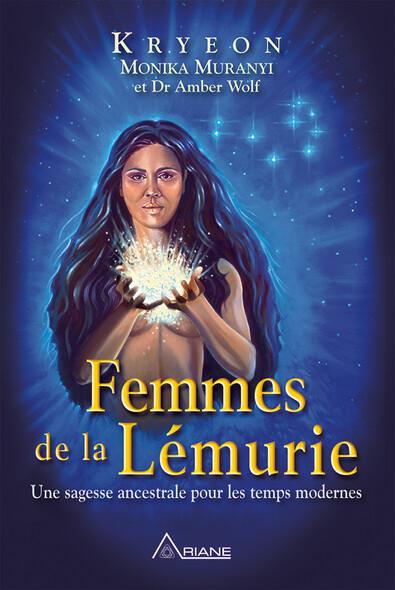 Femmes de la Lémurie : Une sagesse ancestrale pour les temps modernes