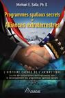 Programmes spatiaux secrets et alliances extraterrestres, tome III : L'histoire cachée de l'Antarctique