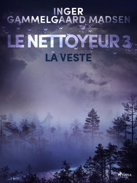 Le Nettoyeur 3 : La Veste