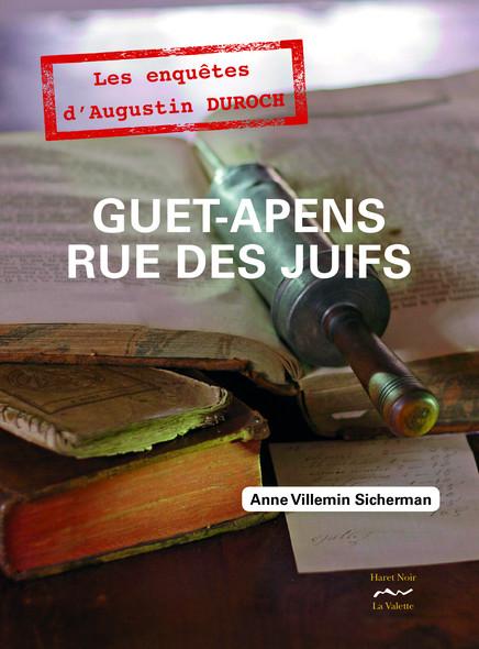 Guet-apens rue des Juifs : Première enquête d'Augustin Duroch