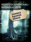 Danska banker rånas