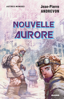 Nouvelle aurore | Andrevon, Jean-Pierre