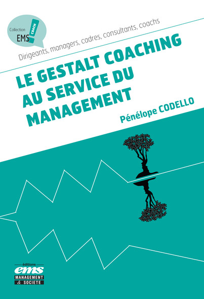 Le gestalt coaching au service du management