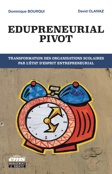 Edupreneurial Pivot : Transformation des organisations scolaires par l'état d'esprit entrepreneurial