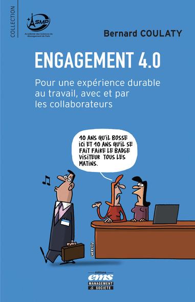Engagement 4.0 : Pour une expérience durable au travail, avec et par les collaborateurs