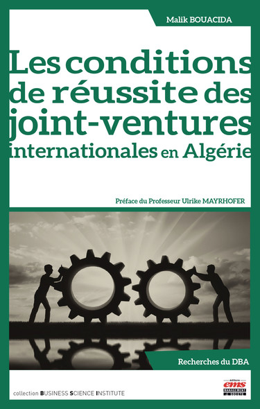 Les conditions de réussite des joint-ventures internationales en Algérie