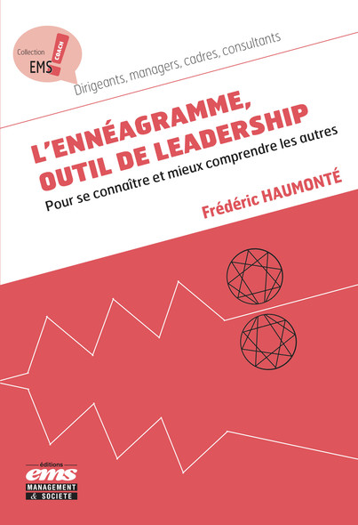 L'Ennéagramme, outil de leadership : Pour se connaître et mieux comprendre les autres
