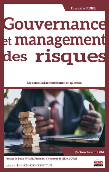 Gouvernance et management des risques : Les conseils d'administration en question