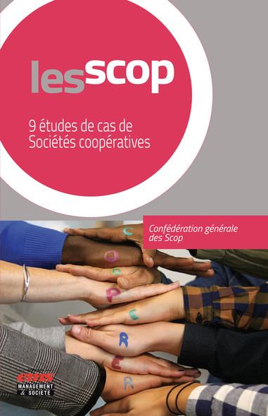 Les Scop : 9 études de cas de Sociétés coopératives