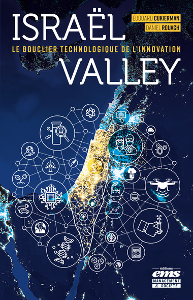 Israël Valley : Le bouclier technologique de l'innovation