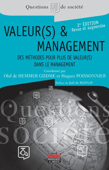 Valeur(s) et management - 2e édition : Des méthodes pour plus de valeur(s) dans le management