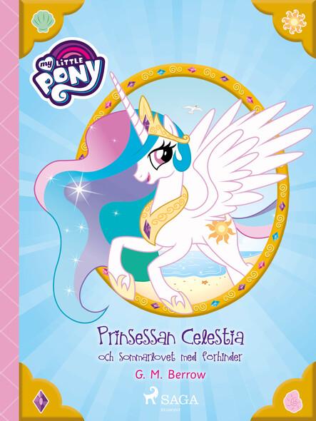 Prinsessan Celestia och sommarlovet med förhinder