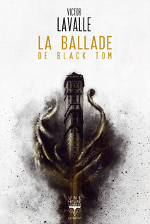 La Ballade de Black Tom | LaValle, Victor