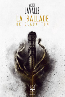 La Ballade de Black Tom | Victor LaValle