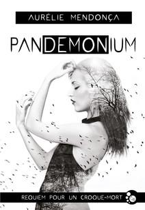 Pandemonium : Requiem pour un croque-mort | Mendonça, Aurélie