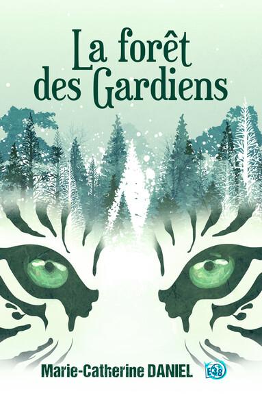 La forêt des Gardiens
