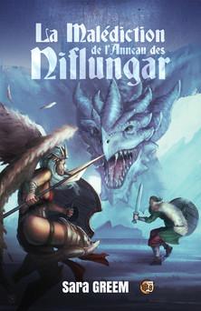 La malédiction de l'anneau des Niflungar | Sara Greem