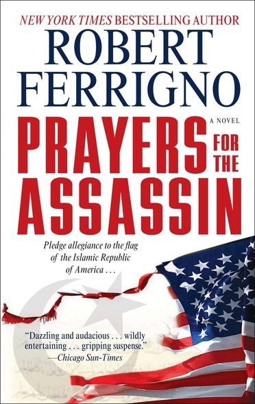 Prayers for the Assassin : A Novel