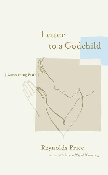 Letter to a Godchild : Concerning Faith