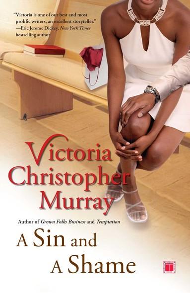 A Sin and a Shame : A Novel