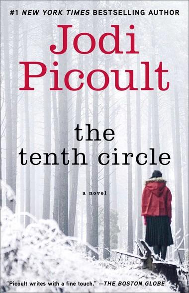 The Tenth Circle : A Novel