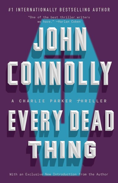 Every Dead Thing : A Charlie Parker Thriller